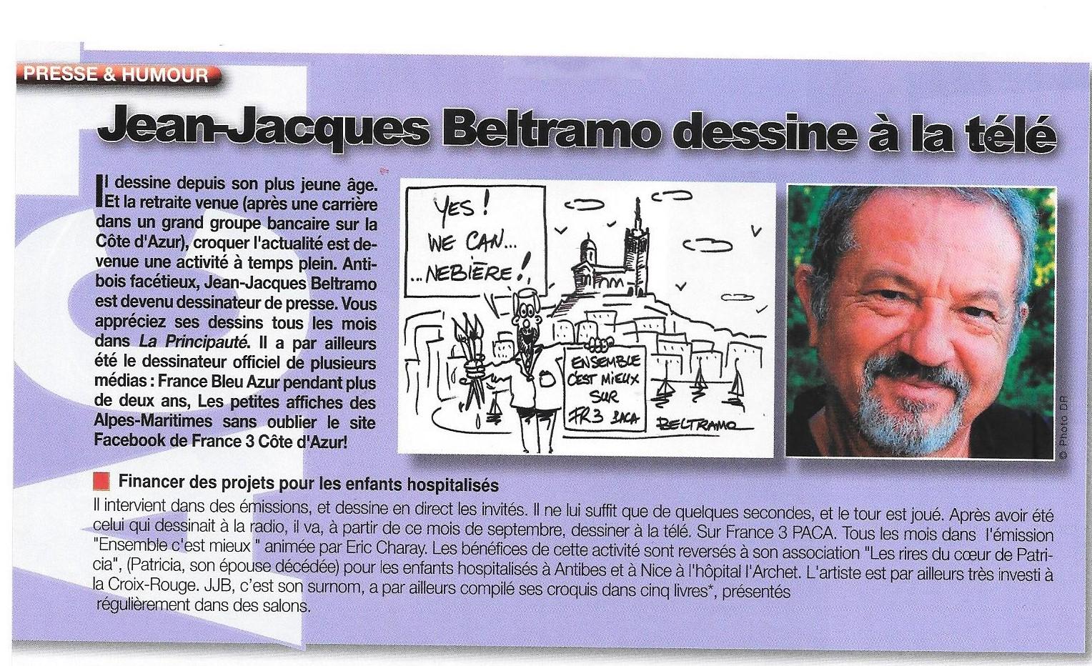 Notre partenaire J.Jacques Beltramo dessine à la TV